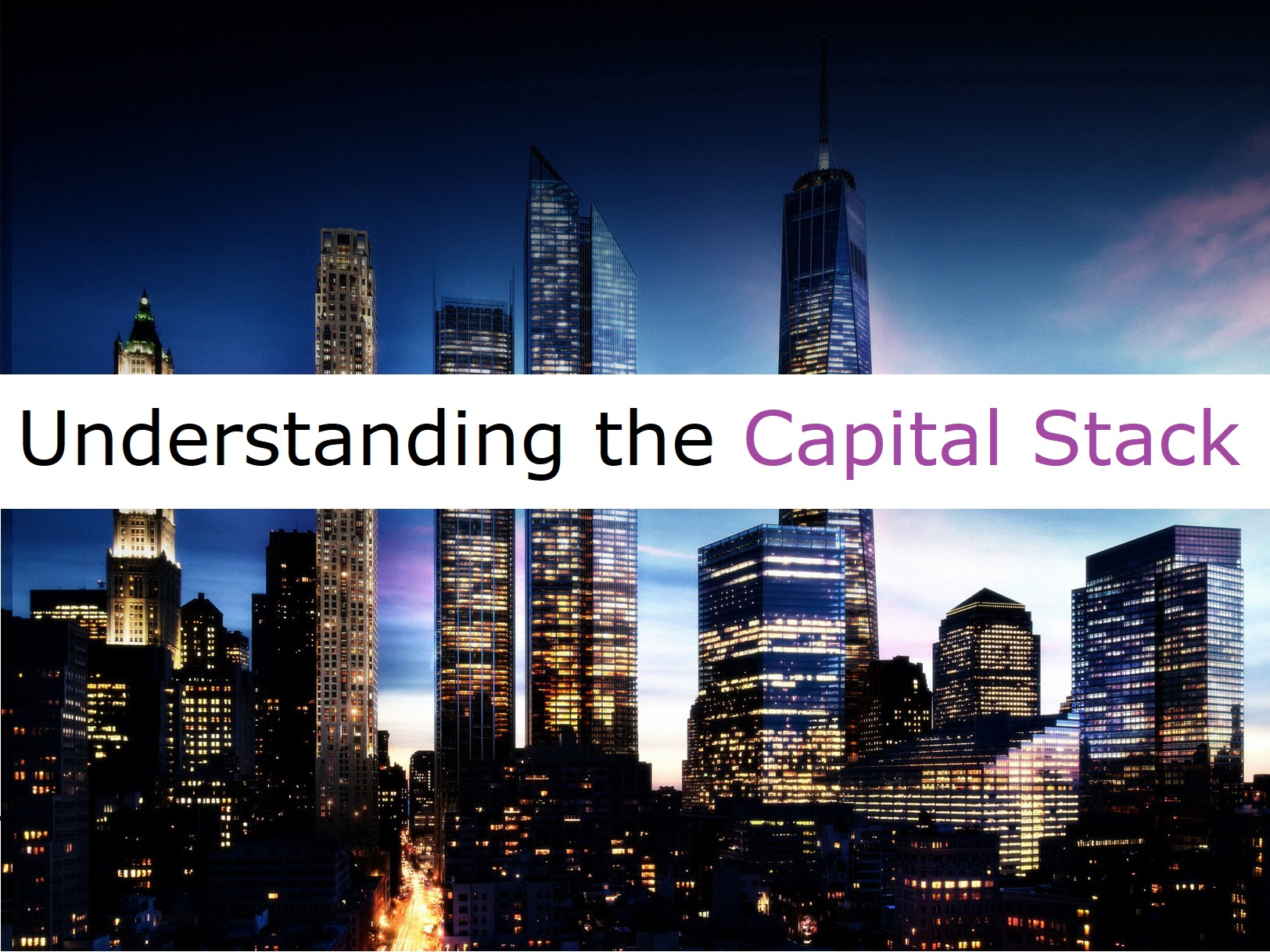 Understanding the capital stack with different levels of investing